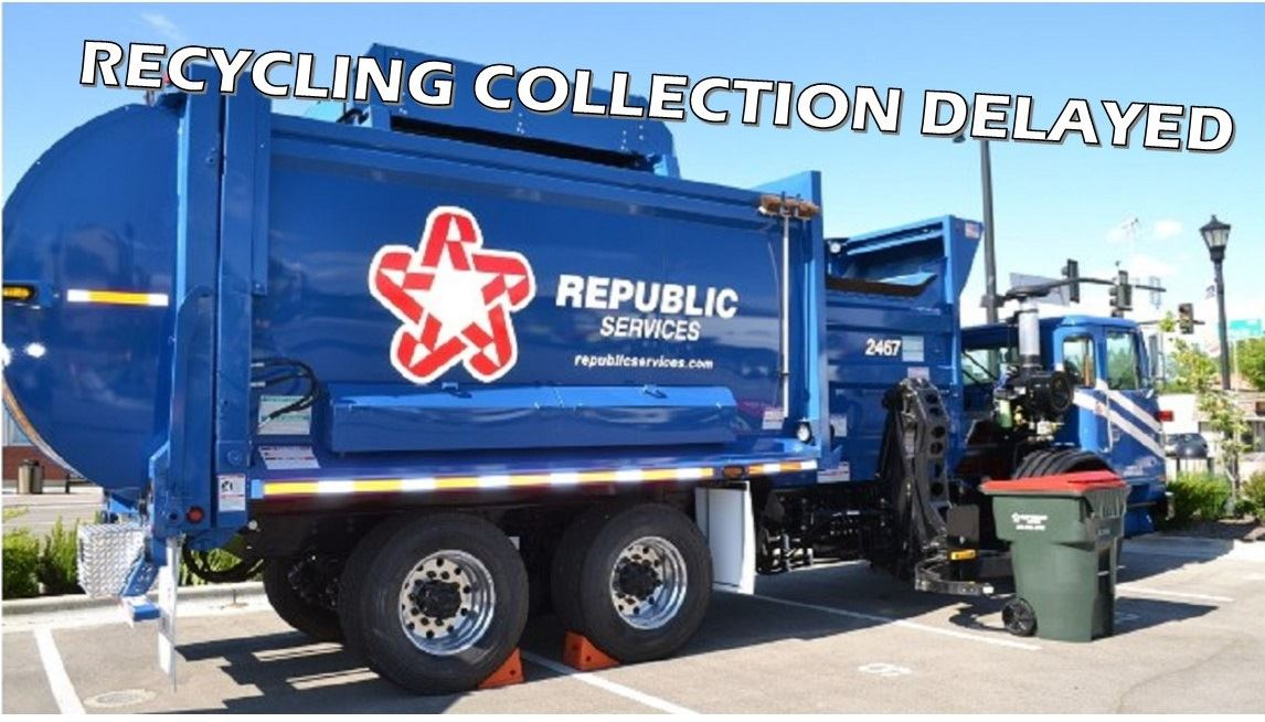 Recycling Collection Delayed (JPG)