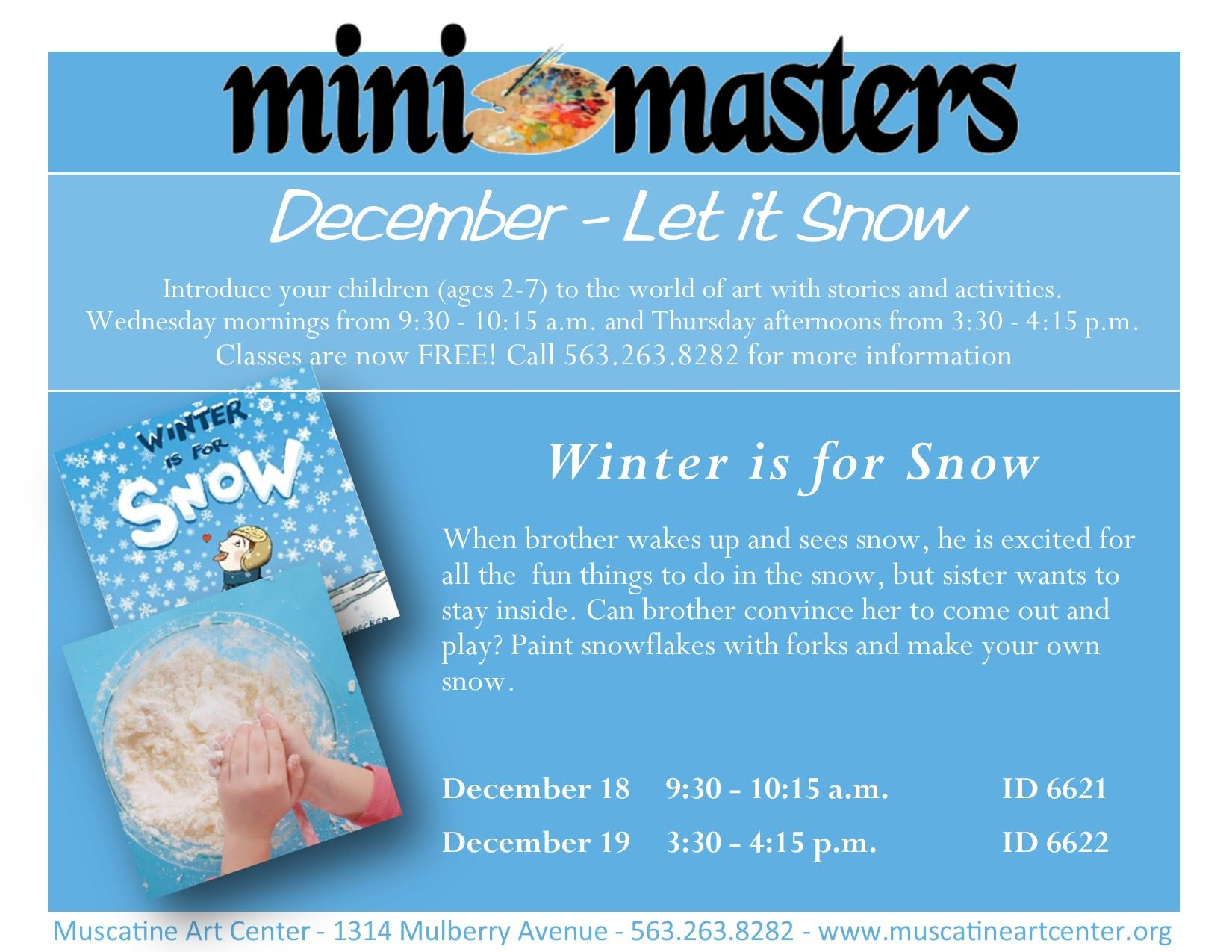 December 18-19 - Winter is for Snow - mini masters